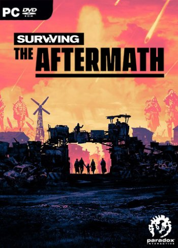 Surviving the Aftermath [v 1.1.1.5128 | Early Access] (2019) PC | RePack от xatab скачать через торрент