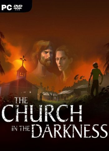 The Church in the Darkness (2019) PC | RePack скачать торрент