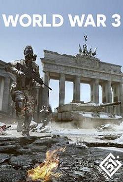 World War 3 скачать торрент бесплатно на русском последняя версия.