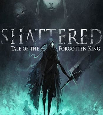 Shattered - Tale of the Forgotten King (2019) скачать торрент