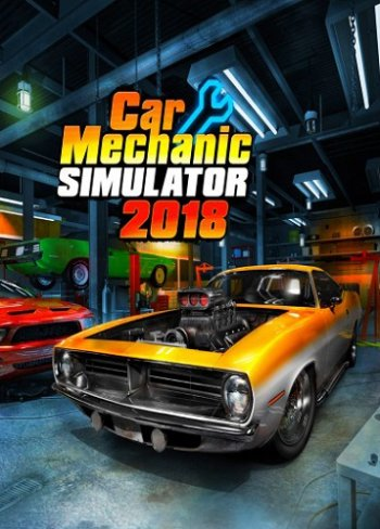 Car Mechanic Simulator 2018 [v 1.6.2 + DLCs] (2017) PC | RePack от xatab.